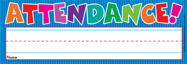 Attendance! (Fill in Name) - Image Clip Art