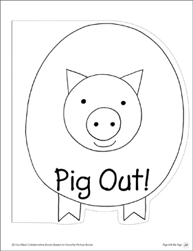 Pig Out!: Collaborative Book - Printable Worksheet