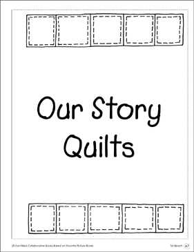 Our Story Quilts: Collaborative Book - Printable Worksheet