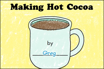 Making Hot Cocoa: Literacy-Building Booklet - Printable Worksheet