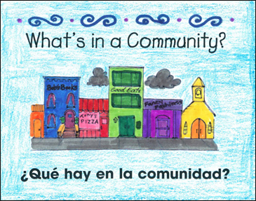 What's in a Community/¿Qué Hay en la Comunidad? - Printable Worksheet