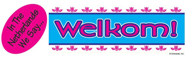 In the Netherlands We Say...Welkom! (Welcome!) - Image Clip Art