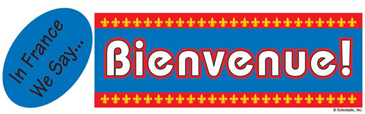 In France We Say...Bienvenue! (Welcome!) - Image Clip Art