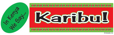 In Kenya We Say...Karibu! (Welcome!) - Image Clip Art