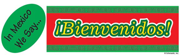 In Mexico We Say...Bienvenidos! (Welcome!) - Image Clip Art