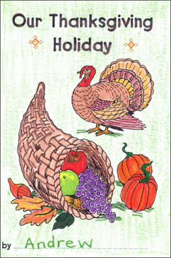 Our Thanksgiving Holiday: A Thanksgiving Mini-Book - Printable Worksheet