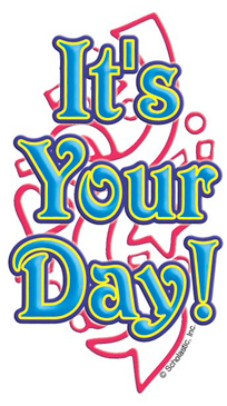 It's Your Day! - Image Clip Art