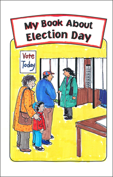 Nonfiction Read-and-Write Book: My Book About Election Day - Printable Worksheet