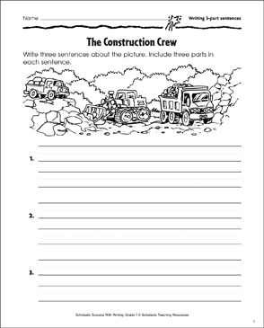 The Construction Crew (Writing 3-Part Sentences) - Printable Worksheet